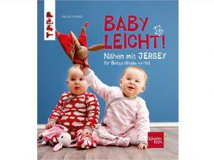 Nähen mit Jersey - babyleicht | Gr. 44 - 98 | Pauline Dohmen